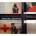 Transglobal Underground, The Stone Turntable