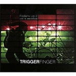 Triggerfinger, Faders Up 2: The Road Sessions (bonus disc)