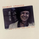 Rodney Crowell, Ain't Living Long Like This mp3