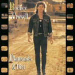 Rodney Crowell, Diamonds & Dirt