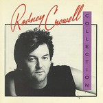 Rodney Crowell, The Rodney Crowell Collection