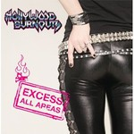 Hollywood Burnouts, Excess All Areas