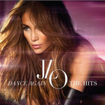 Jennifer Lopez, Dance Again... The Hits