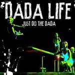 Dada Life, Just Do The Dada mp3