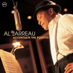 Al Jarreau, Accentuate the Positive