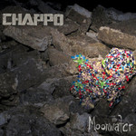 Chappo, Moonwater