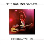 The Rolling Stones, Brussels Affair 1973 mp3