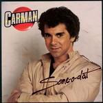Carman, Some-O-Dat