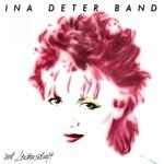 Ina Deter Band, Mit Leidenschaft