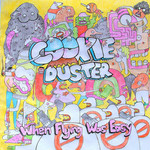 Cookie Duster, When Flying Was Easy