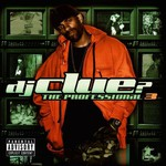 DJ Clue?, The Professional 3