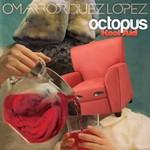 Omar Rodriguez Lopez, Octopus Kool Aid
