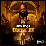 Rick Ross, God Forgives I Don't mp3