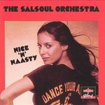The Salsoul Orchestra, Nice 'n' Naasty