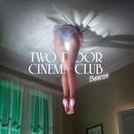 Two Door Cinema Club, Beacon