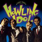 Stance Punks, Howling Idol