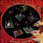 Lost Sounds, Rat's Brians & Microchips