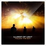 Illusion of Light, Follow the Sun