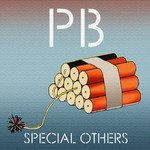Special Others, PB