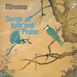 Nirvana (UK), Songs Of Love And Praise