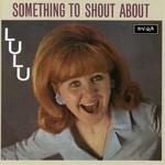 Lulu, Something To Shout About