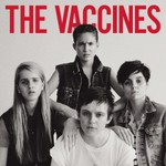 The Vaccines, Come of Age