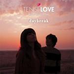 Tensi Love, Daybreak
