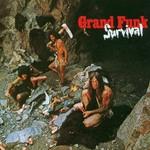 Grand Funk Railroad, Survival