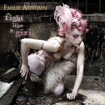 Emilie Autumn, Fight Like A Girl