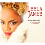 Leela James, Loving You More... In The Spirit Of Etta James