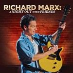 Richard Marx, A Night Out With Friends