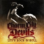 Charm City Devils, Let's Rock-N-Roll