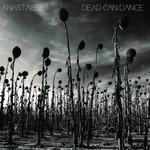 Dead Can Dance, Anastasis