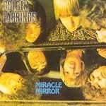 Golden Earring, Miracle Mirror