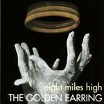 Golden Earring, Eight Miles High