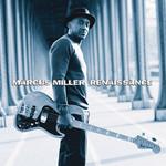 Marcus Miller, Renaissance