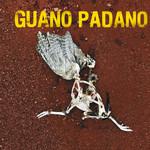 Guano Padano, Guano Padano