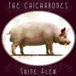 The Chicharones, Swine Flew