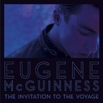 Eugene McGuinness, The Invitation To The Voyage