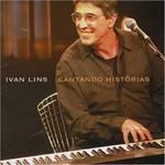 Ivan Lins, Cantando Historias