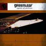 Greenleaf, Agents of Ahriman