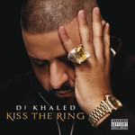 DJ Khaled, Kiss The Ring mp3