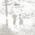 MONO, For My Parents mp3