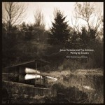 James Yorkston & the Athletes, Moving Up Country (10th Anniversary Edition)