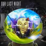Our Last Night, Age of Ignorance