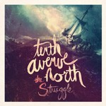 Tenth Avenue North, The Struggle mp3