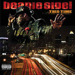Beanie Sigel, This Time