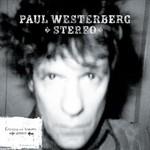 Paul Westerberg, Stereo