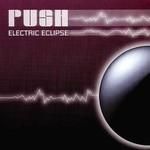 Push, Electric Eclipse