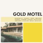 Gold Motel, Gold Motel